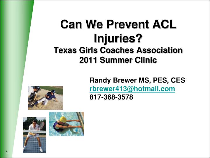 can we prevent acl injuries texas girls coaches association 2011 summer clinic n.