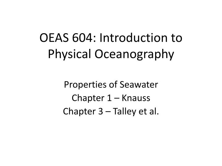 oeas 604 introduction to physical oceanography n.