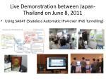 live demonstration between japan thailand on june 8 2011