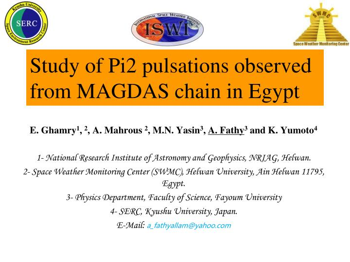 study of pi2 pulsations observed from magdas chain in egypt n.