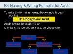 9 4 naming writing formulas for acids5