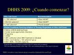 dhhs 2009 cuando comenzar