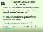 k pieteikties programm comenius