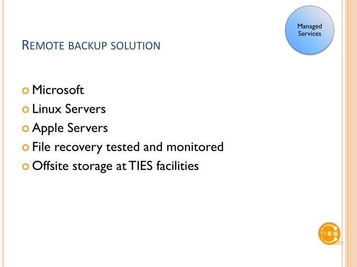 Remote backup solution