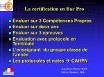 la certification en bac pro
