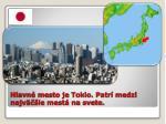 hlavn mesto je tokio patr medzi najv ie mest na svete