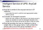 intelligent service of ups anycall service