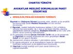 chartis t rk ye avukatlar meslek sorumluluk paket s gortasi5