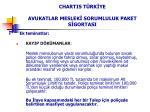 chartis t rk ye avukatlar meslek sorumluluk paket s gortasi6