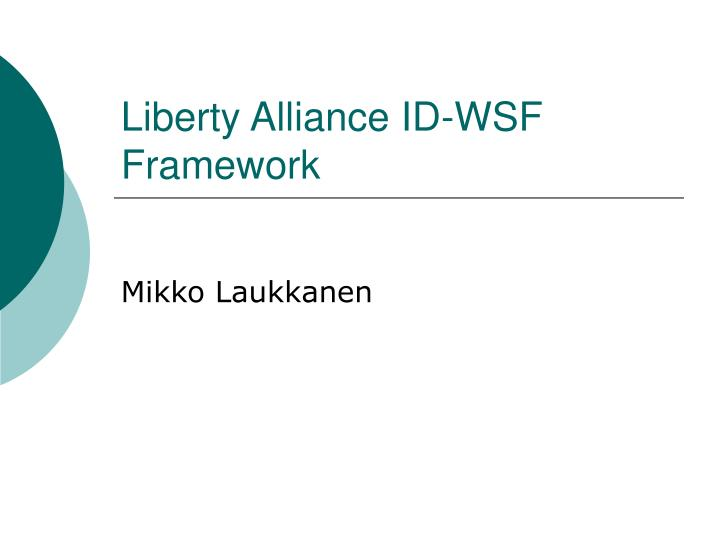 liberty alliance id wsf framework n.