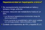 hepatotoxicidad en hepatopat a cr nica