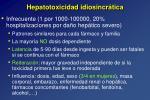 hepatotoxicidad idiosincr tica