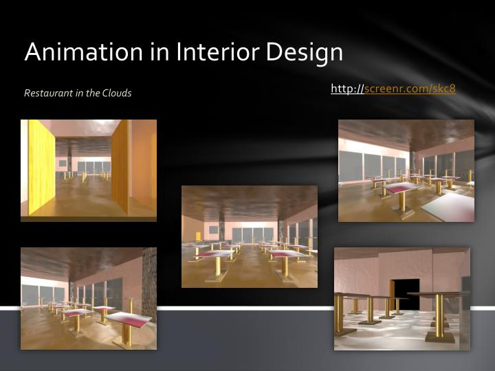 Animation in interior design
