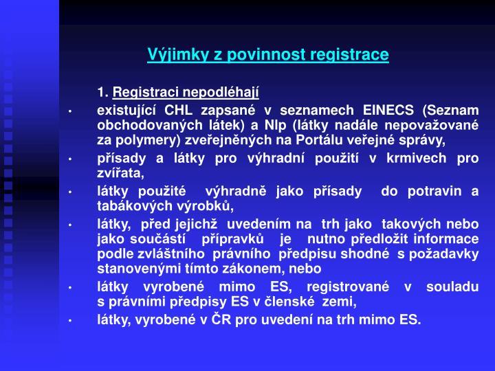 Výjimky zpovinnost registrace