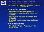 carrier pick up request prepaid parcel event column 21