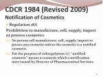 cdcr 1984 revised 2009 notification of cosmetics