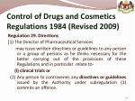 control of drugs and cosmetics regulations 1984 revised 2009