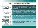 our legislative mandate