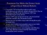 penemuan gas mulia dan nomor atom sebagai dasar hukum berkala