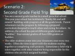 scenario 2 second grade field trip