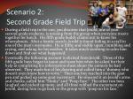 scenario 2 second grade field trip1