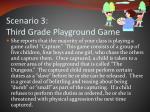 scenario 3 third grade playground game1