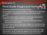 scenario 3 third grade playground game2