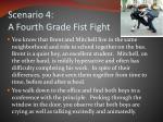 scenario 4 a fourth grade fist fight1