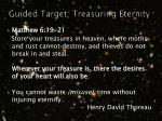guided target treasuring eternity