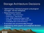 storage architecture decisions