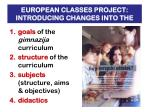 european classes project introducing changes into the