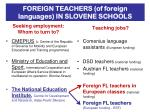 foreign teachers of foreign languages in slovene schools