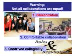 warning not all collaborations are equal
