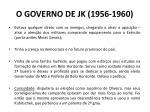 o governo de jk 1956 19601
