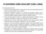 o governo jo o goulart 1961 19643
