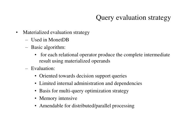 Query evaluation strategy