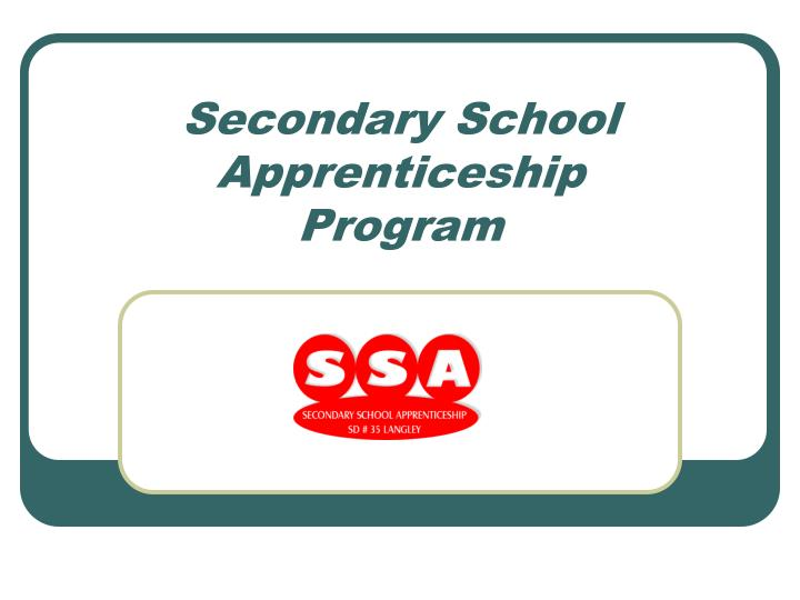 secondary school apprenticeship program n.