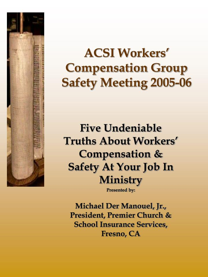 acsi workers compensation group safety meeting 2005 06 n.