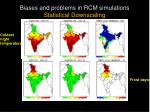 biases and problems in rcm simulations statistical downscaling
