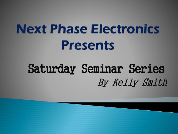 next phase electronics presents n.