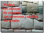 els d us les creences els sacerdots les cerim nies i sacrificis els temples