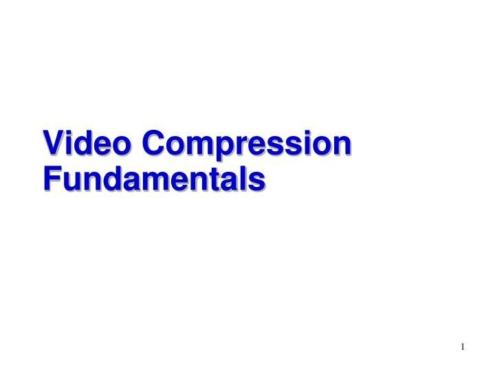 video compression fundamentals n.