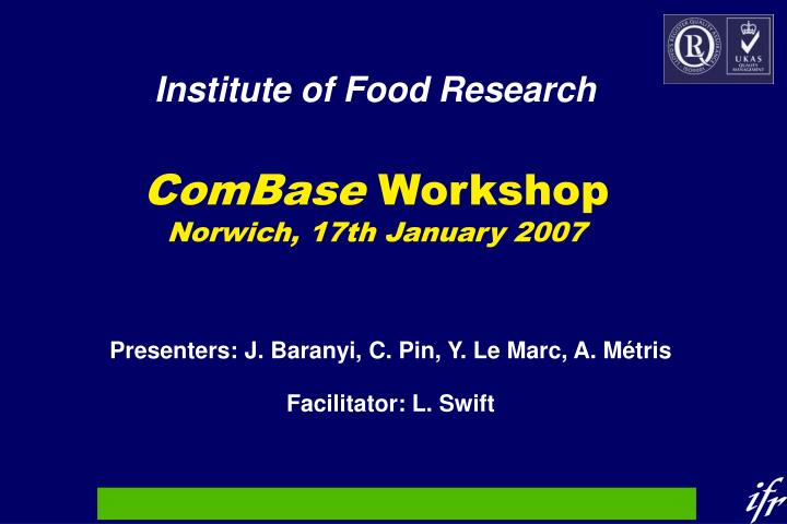 combase workshop norwich 17th january 2007 n.