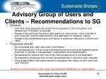 advisory group of users and clients recommendations to sg