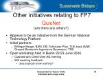 other initiatives relating to fp7
