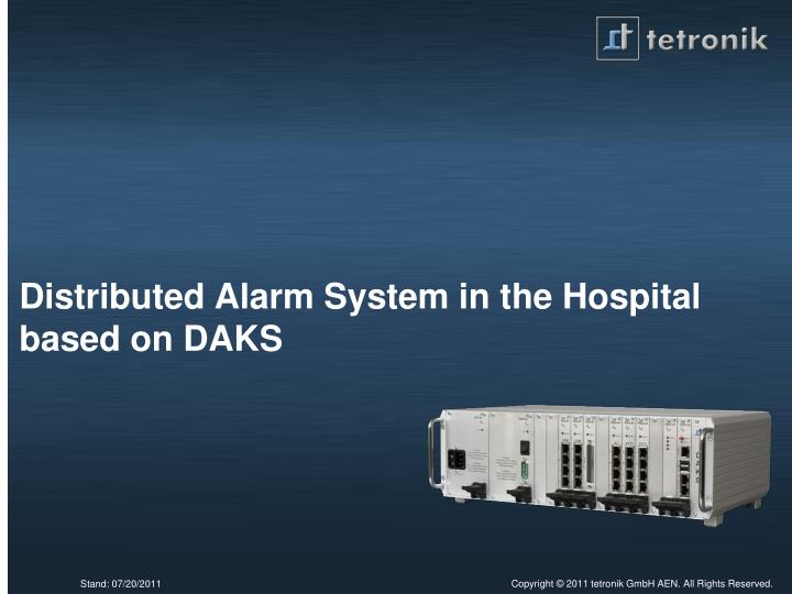 distributed alarm system in the hospital based on daks n.