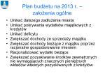 plan bud etu na 2013 r za o enia og lne