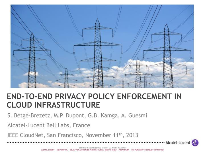 end to end privacy policy enforcement in cloud infrastructure n.