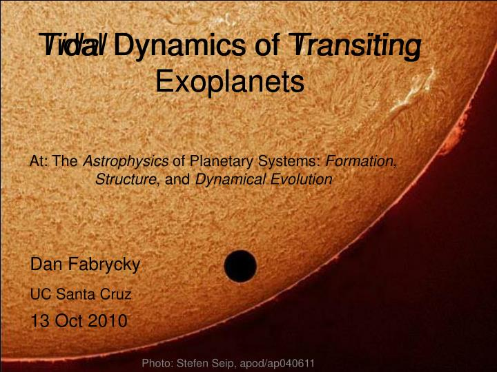 tidal dynamics of transiting exoplanets n.