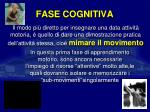 fase cognitiva